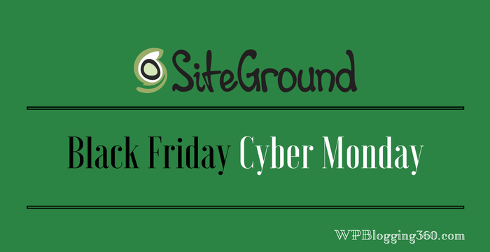 Siteground Black Friday Deals 2020 Cyber Monday Discount Will Be Updated
